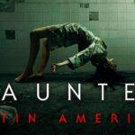"""""""Haunted Latinoamérica"""", la nueva serie de terror en Netflix"""